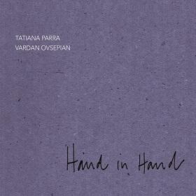 Tatiana Parra , Vardan Ovsepian / Hand In Hand