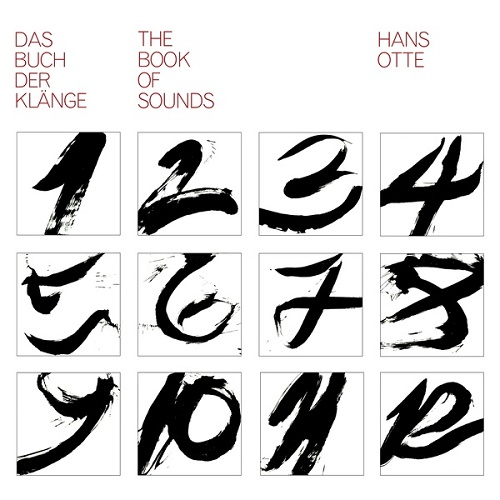 Hans Otte / The Book Of Sounds