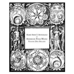 Harry Smith / Harry Smith's Anthology Of American Folk Music Vol. 1