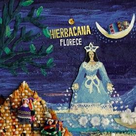 Hierbacana / Florece