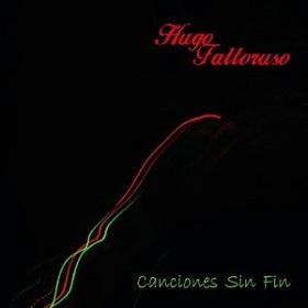 Hugo Fattoruso / Canciones Sin Fin