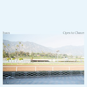 Itasca / Open to Chance