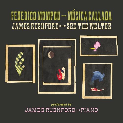 James Rushford / Musica Callada / See the Welter