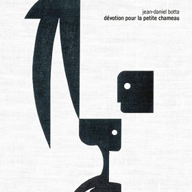 Jean-Daniel Botta / Devotion Pour La Petite Chameau