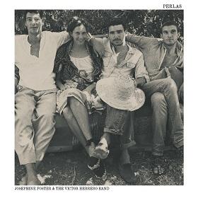 Josephine Foster & The Victor Herrero Band / Anda Jaleo + Perlas