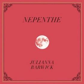 Julianna Barwick / Nepenthe
