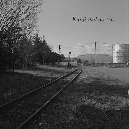 Kanji Nakao trio (中尾勘二トリオ) / Kanji Nakao trio (中尾勘二トリオ)