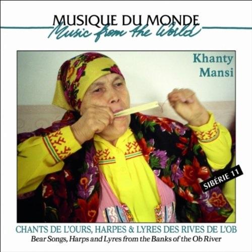 VA / Khanty & Mansi - Chants De L'ours, Harpes Et Lyre Des Rives
