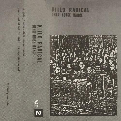 KIIRO RADICAL / DENKI NOISE DANCE