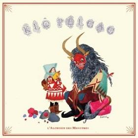 Klo Pelgag / L'alchimie Des Monstres