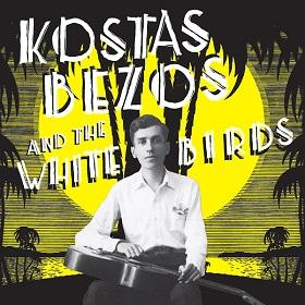 Kostas Bezos And The White Birds / Kostas Bezos And The White Birds
