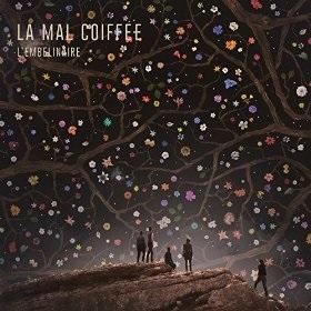 La Mal Coiffee / L'embelinaire