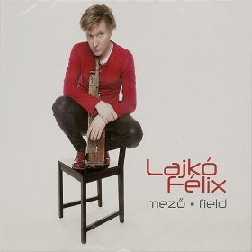 Lajko Felix / Mezo - Field