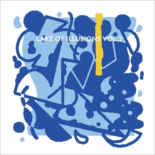 VA / 続・幻の湖 – LAKE OF ILLUSIONS VOL.2