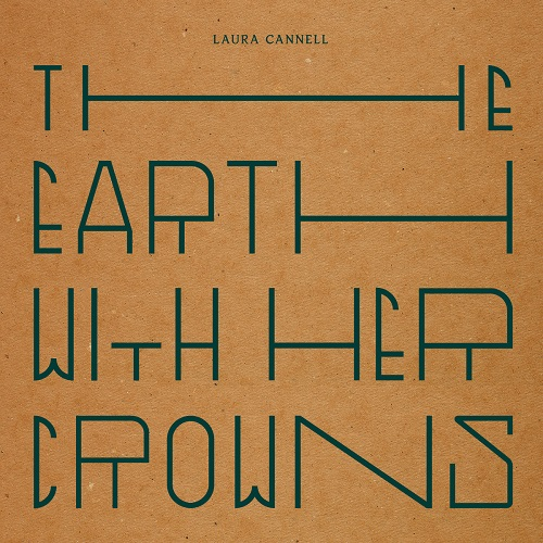 Laura Cannell / The Earth With Her Crowns