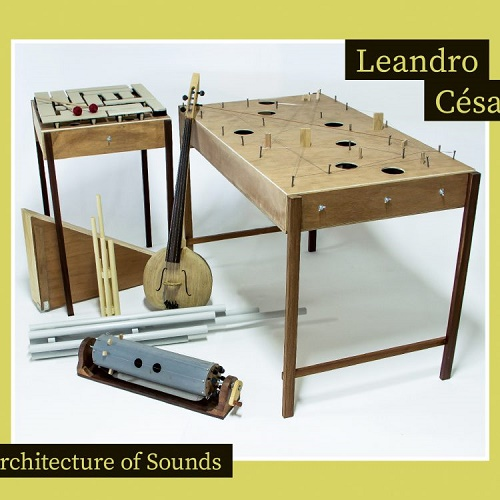 Leandro Cesar / Architecture of Sounds