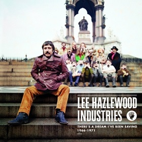 VA / There's A Dream I've Been Saving: Lee Hazlewood Industries 1966 - 1971