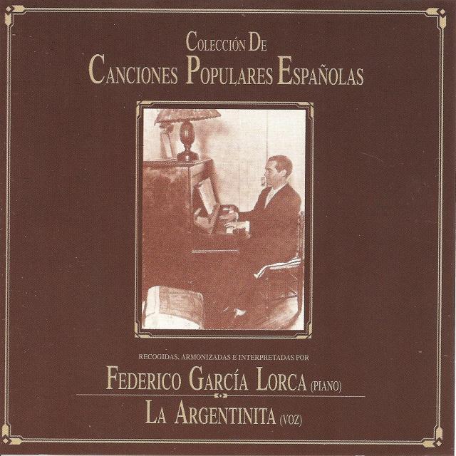 Garcia Lorca Y La Argentinita / Canciones Populares Espanolas