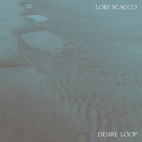 Lori Scacco / Desire Loop