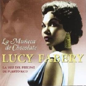 Lucy Fabery / La Muneca De Chocolate - Featuring: Orquesta De Julio Gutierrez
