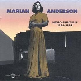 Marian Anderson / Negro Spirituals 1924 - 1949