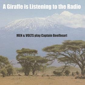 Men & Volts / A Giraffe Is Listening to the Radio