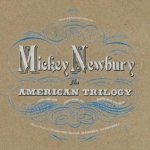Mickey Newbury / An American Trilogy