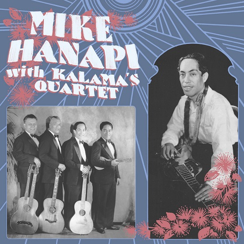 Mike Hanapi / with Kalama's Quartet