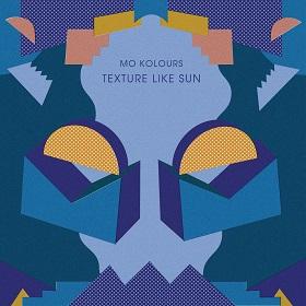 Mo Kolours / Texture Like Sun