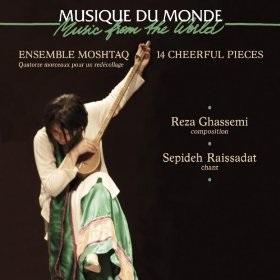 Ensemble Moshtaq / 14 Cheerful Pieces