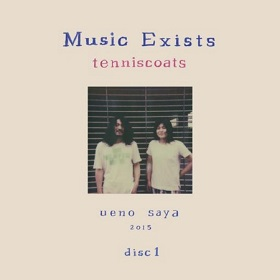 Tenniscoats (テニスコーツ) / Music Exists Disc1