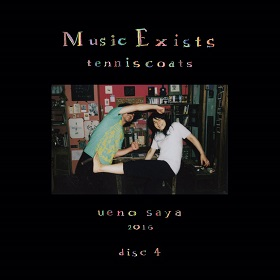 Tenniscoats (テニスコーツ) / Music Exists Disc4