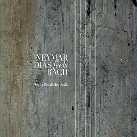 Neymar Dias / Feels Bach