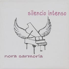 Nora Sarmoria / Silencio Intenso