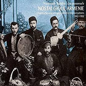 VA / Nostalgique Armenie 1942-1952