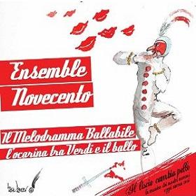 Ensemble Novecento / Il Melodramma Ballabile