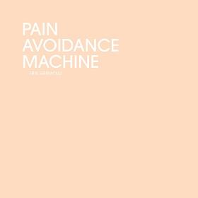 Erik Griswold / Pain Avoidance Machine