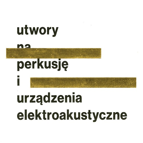 Pekala Kordylasinska Pekala / Works for Percussion and Electro-Acoustic Devices