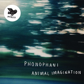 Phonophani / Animal Imagination