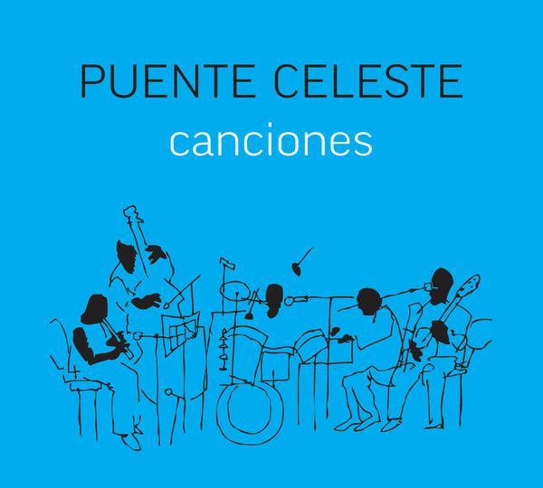 Puente Celeste / Canciones (CD)