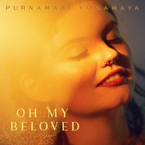 Purnamasi Yogamaya / Oh My Beloved
