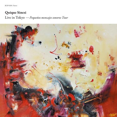 Quique Sinesi / Live in Tokyo – Pequenos mensajes sonoros Tour