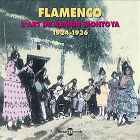 Ramon Montoya / Flamenco - L'art De Ramon Montoya 1924-1936