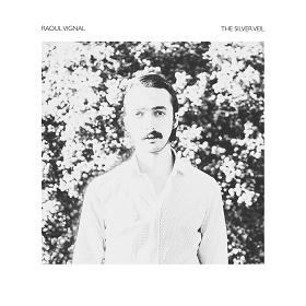 Raoul Vignal / The Silver Veil