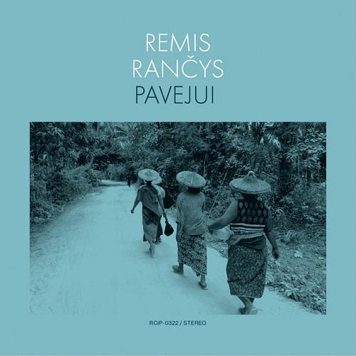 Remis Rancys / Pavejui