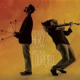 Ricardo Herz & Antonio Loureiro / Ricardo Herz & Antonio Loureiro