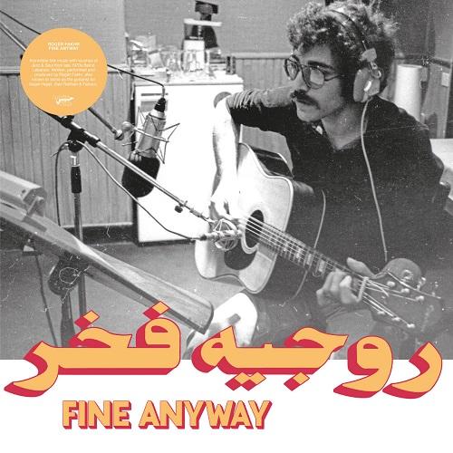 Roger Fakhr / Fine Anyway
