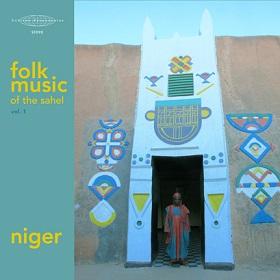 Folk Music of the Sahel Vol.1: Niger