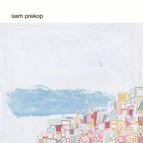 Sam Prekop / Sam Prekop