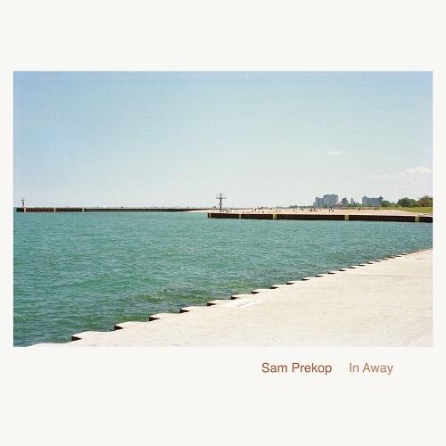 Sam Prekop / In Away